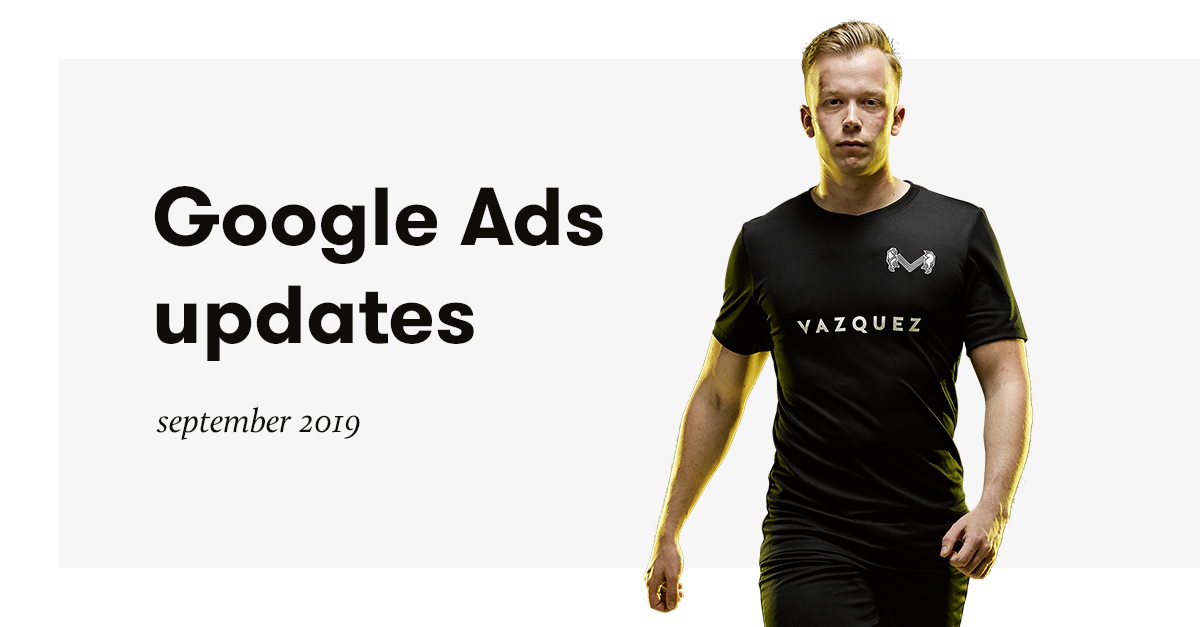 google-ads-updates-september-2019