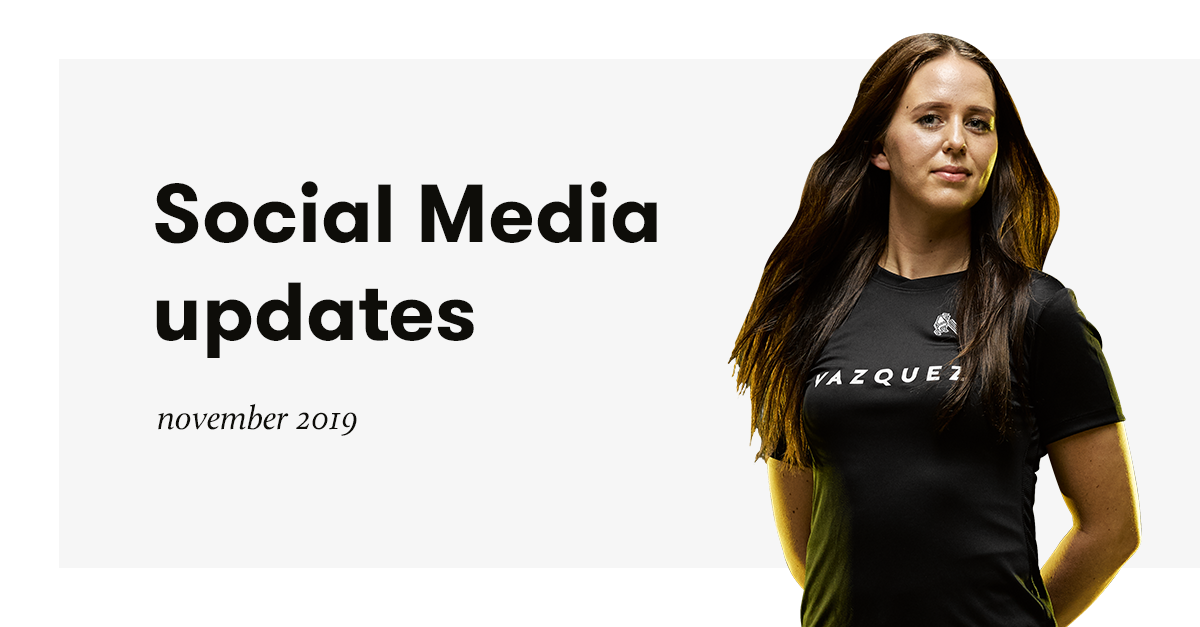 Social media updates november 2019